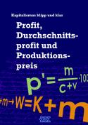 KKK - Profit, Durchschnittsprofit und Produktionspreis