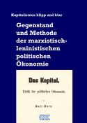 KKK - Gegenstand und Methode der marxistisch-leninistischen politischen Ökonomie