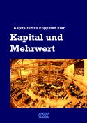 KKK - Kapital und Mehrwert