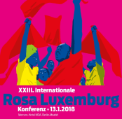 XXIII. Internationale Rosa-Luxemburg-Konferenz 2018